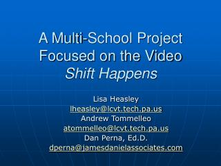 A Multi-School Project Focused on the Video  Shift Happens
