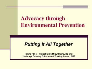Advocacy through Environmental Prevention