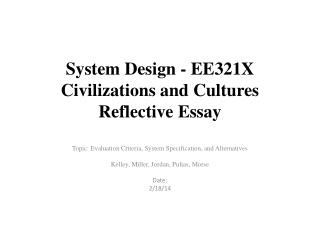 System Design - EE321X Civilizations and Cultures Reflective Essay