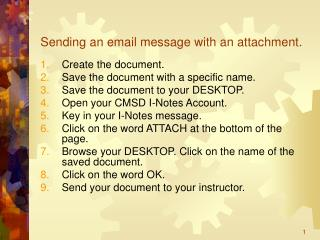 Sending an email message with an attachment.