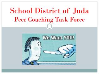 School District of  Juda Peer Coaching Task Force