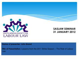 Name of presenter: John Brand