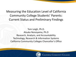 Tom Leigh, Ph.D . Atsuko Nonoyama, Ph.D Research, Analysis, and Accountability
