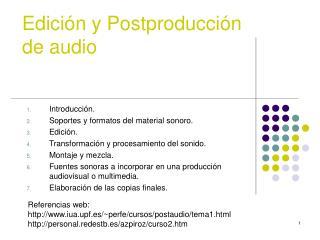 Edición y Postproducción de audio