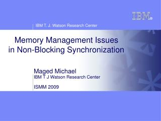 Memory Management Issues in Non-Blocking Synchronization