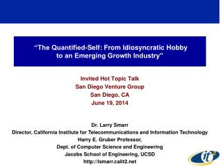 """The Quantified-Self: From Idiosyncratic Hobby to an Emerging Growth Industry"""