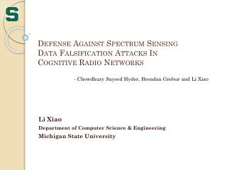 Defense Against Spectrum Sensing Data Falsification Attacks In Cognitive Radio Networks