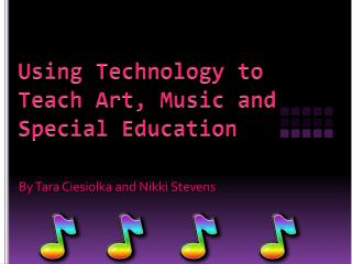 Using Technology to Teach Art, Music and Special Education