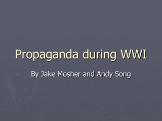 Propaganda during WWI