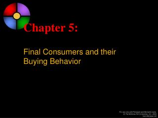 Chapter 5: Final Consumers and their Buying Behavior