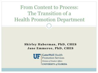 From Content to Process:  The Transition of a  Health Promotion Department