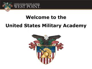 Welcome to the  United States Military Academy