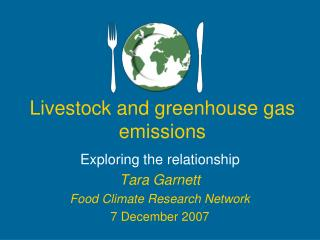Livestock and greenhouse gas emissions