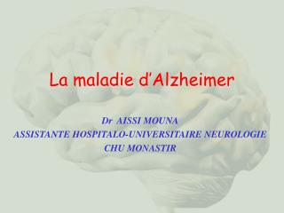La maladie d�Alzheimer