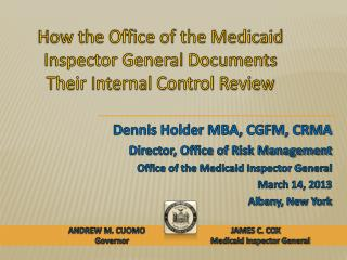How the Office of the Medicaid Inspector General Documents Their Internal Control Review