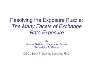 Resolving the Exposure Puzzle: The Many Facets of Exchange Rate Exposure
