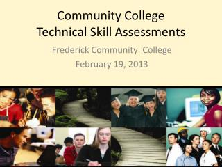 Community College  Technical Skill Assessments