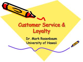 Customer Service & Loyalty