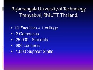 Rajamangala  University of Technology  Thanyaburi , RMUTT. Thailand.