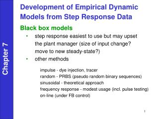 Development of Empirical Dynamic  Models from Step Response Data Black box models