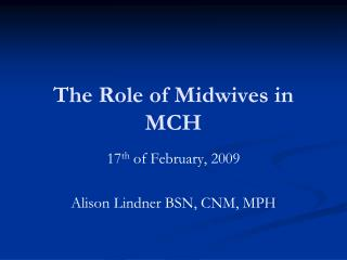 The Role of Midwives in MCH