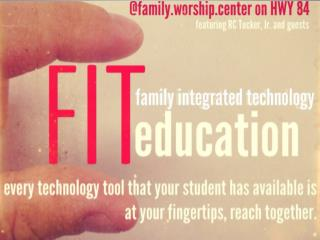 Welcome to F.I.T. Family Integrated Technology