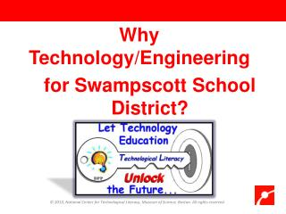 Why  Technology/Engineering for Swampscott School District?