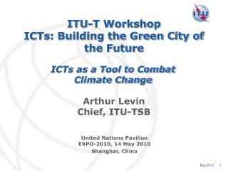 ITU-T Workshop ICTs : Building the Green City of the Future