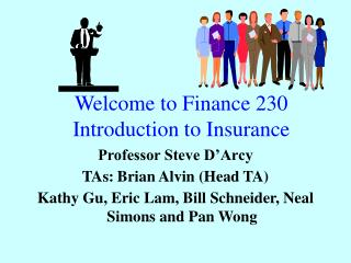 Welcome to Finance 230 Introduction to Insurance
