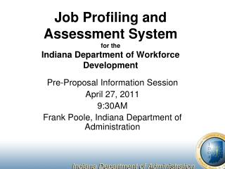 Job Profiling and Assessment System for the Indiana Department of Workforce Development