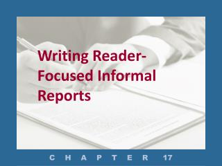 Writing Reader-Focused Informal Reports