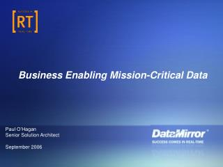 Business Enabling Mission-Critical Data