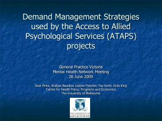 Demand Management Strategies  used by the Access to Allied Psychological Services (ATAPS) projects