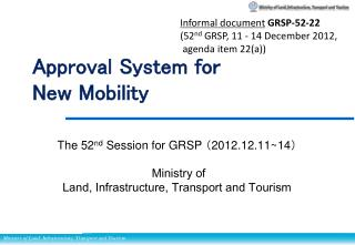 Approval System for  New Mobility