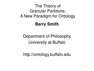 The Theory of  Granular Partitions: A New Paradigm for Ontology