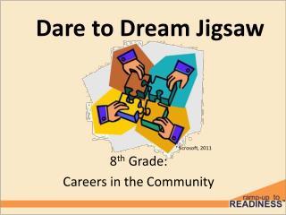 Dare to Dream Jigsaw