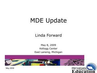 MDE Update