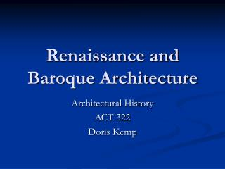 Renaissance and Baroque Architecture