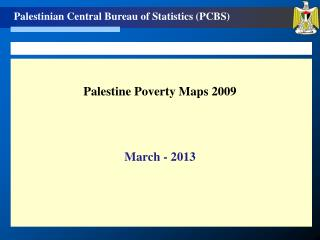 Palestine Poverty Maps 2009 March - 2013