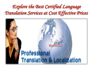 Explore the Best Certified Language Translation Services