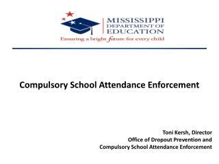 Compulsory School Attendance Enforcement