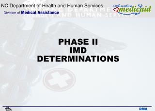 PHASE II  IMD DETERMINATIONS