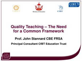 Quality Teaching – The Need for a Common Framework