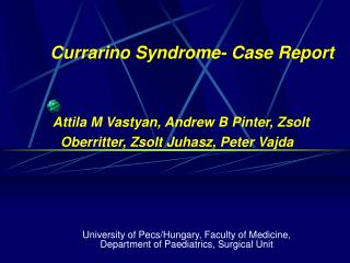 Currarino Syndrome- Case Report