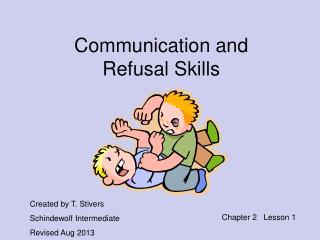 Communication and Refusal Skills