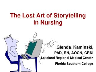 The Lost Art of Storytelling in Nursing