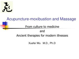 Acupuncture-moxibustion and Massage