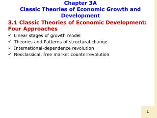 Chapter 3A Classic Theories of Economic Growth and Development