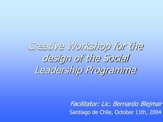 Creative Workshop for the design of the Social Leadership Programme