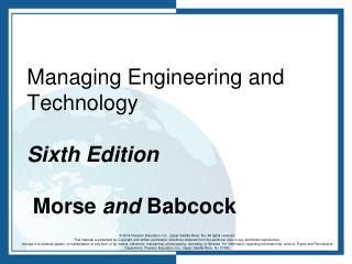Managing Engineering and Technology   Sixth Edition Morse  and  Babcock